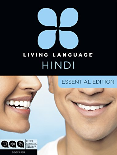 9780307972538: Living Language Hindi, Essential Edition: Beginner course, including coursebook, 3 audio CDs, Hindi reading & writing guide, and free online learning