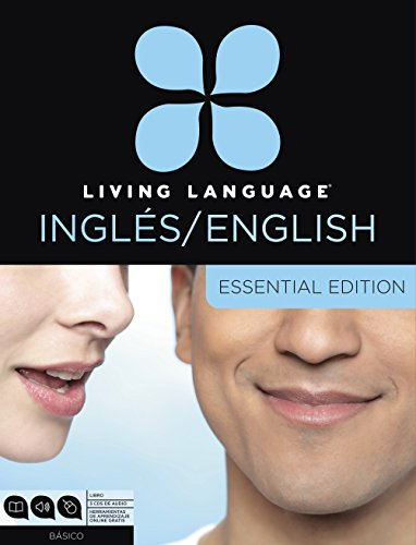 9780307972606: Living Language English for Spanish Speakers, Essential Edition (ESL/ELL): Beginner course, including coursebook, 3 audio CDs, and free online learning