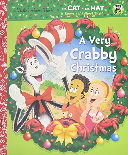 Dr Seuss Christmas.A Very Crabby Christmas Dr Seuss Cat In