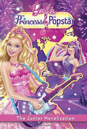 Princess and the Popstar Junior Novelization (Barbie): Trimble, Irene