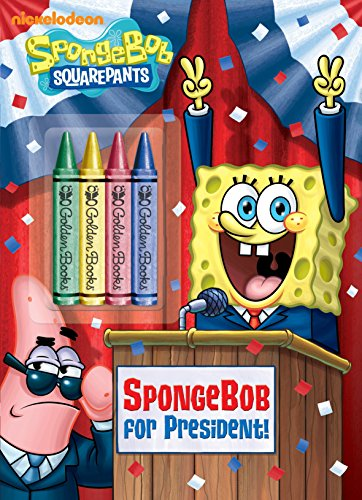 SpongeBob for President! (SpongeBob SquarePants) (Color Plus Chunky Crayons): Golden Books