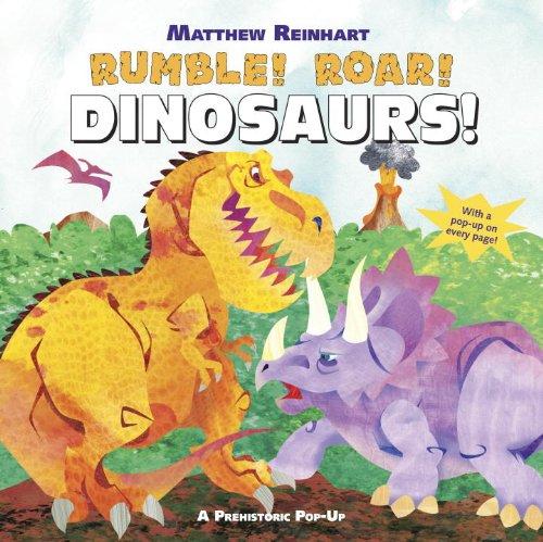 9780307976437: Rumble! Roar! Dinosaurs!: A Prehistoric Pop-Up
