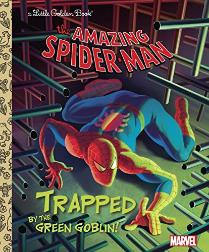 The Amazing Spider-Man : Trapped By the Green Goblin! (Little Golden Books)