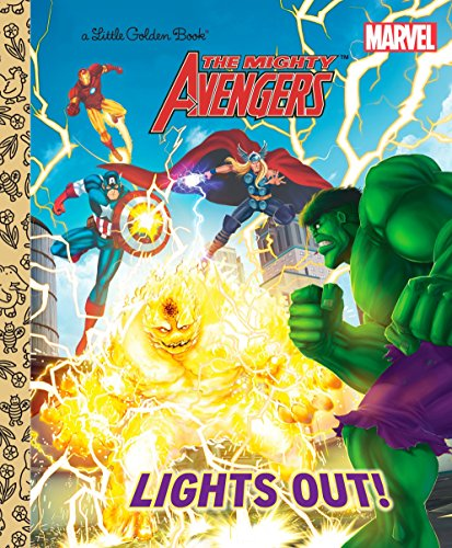 9780307976581: The Mighty Avengers: Lights Out! (Little Golden Books)
