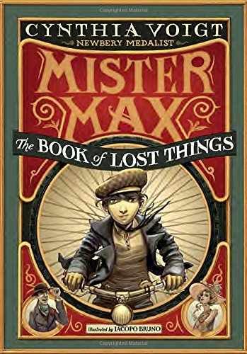Mister Max: The Book of Lost Things: Voigt, Cynthia