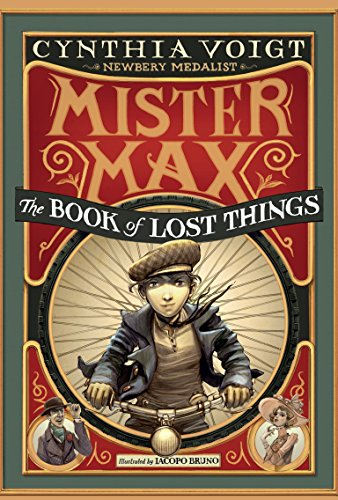 Mister Max: The Book of Lost Things: Mister Max 1: Voigt, Cynthia