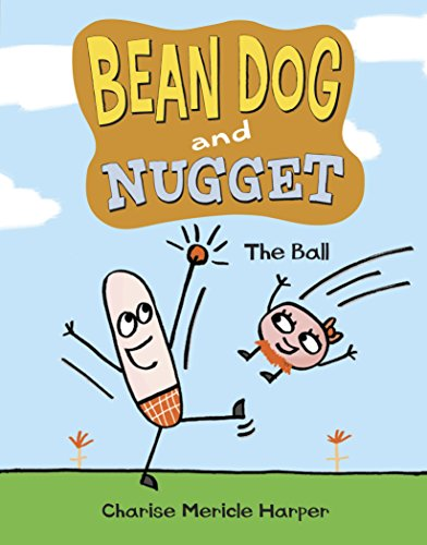 9780307977076: Bean Dog and Nugget: The Ball