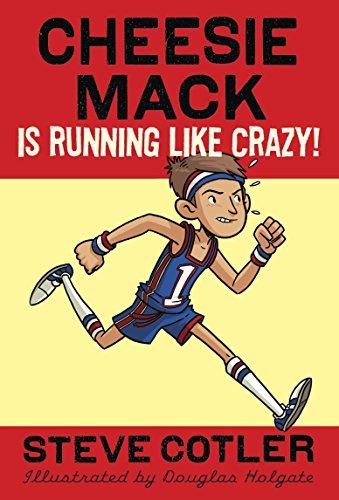 9780307977168: Cheesie Mack Is Running like Crazy!