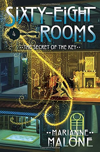 9780307977212: The Secret of the Key (Sixty-Eight Rooms)