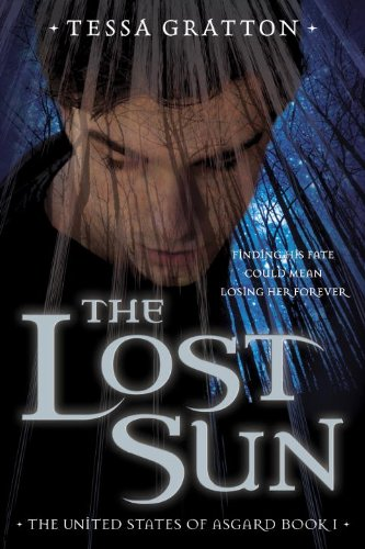 9780307977496: The Lost Sun: Book 1 of United States of Asgard