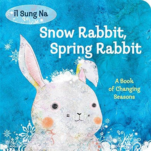 9780307977908: Snow Rabbit, Spring Rabbit: A Book of Changing Seasons