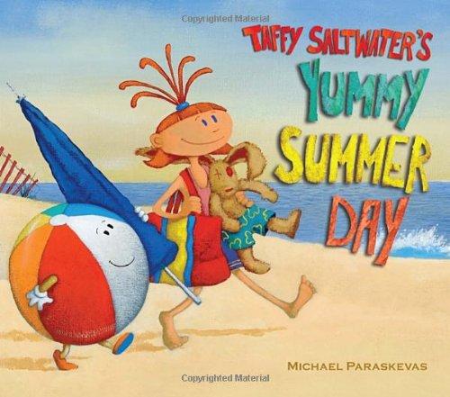 9780307978929: Taffy Saltwater's Yummy Summer Day