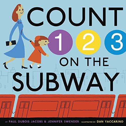 Count on the Subway: DuBois Jacobs, Paul; Swender, Jennifer