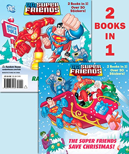 9780307979469: The Super Friends Save Christmas/Race to the North Pole (DC Super Friends)