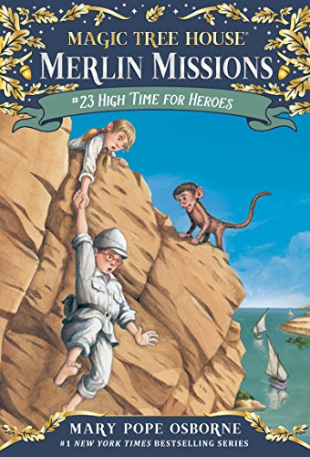 9780307980496: High Time for Heroes (Magic Tree House (R) Merlin Mission)