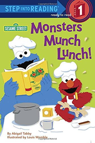 9780307980571: Monsters Munch Lunch! (Sesame Street) (Step into Reading)