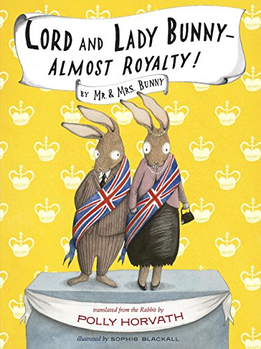 9780307980656: Lord and Lady Bunny--Almost Royalty!