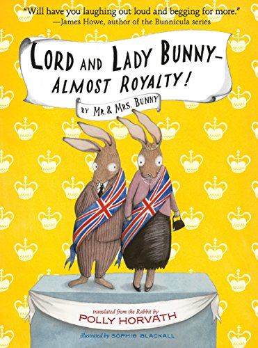 9780307980687: Lord and Lady Bunny--Almost Royalty!