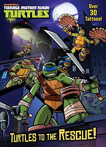 Turtles to the Rescue! (Teenage Mutant Ninja Turtles) (Color Plus Tattoos): Golden Books