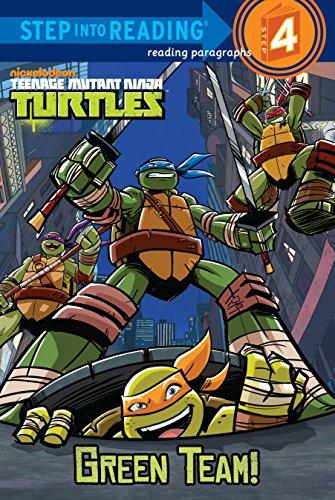 9780307980700: Teenage Mutant Ninja Turtles: Green Team! (Step Into Reading. Step 4)