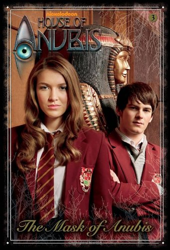 9780307980724: The Mask of Anubis (House of Anubis)