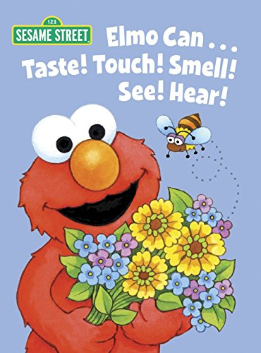 9780307980786: Elmo Can... Taste! Touch! Smell! See! Hear! (Sesame Street)