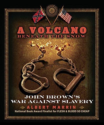 9780307981523: A Volcano Beneath the Snow: John Brown's War Against Slavery