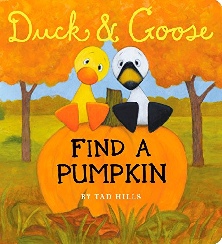 9780307981554: Duck & Goose, Find a Pumpkin (Oversized Board Book)