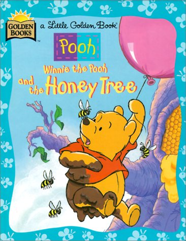 9780307982674: Winnie the Pooh and the Honey Tree (Little Golden Book)