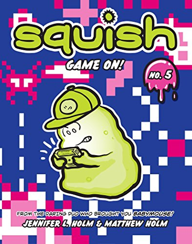 9780307982995: Squish #5: Game On!