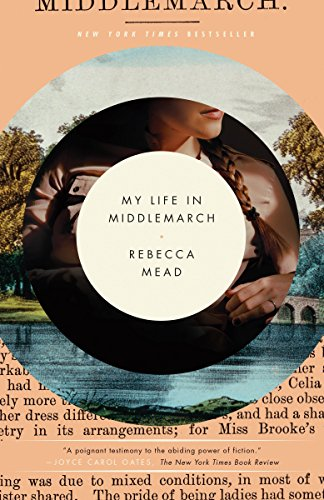 9780307984777: My Life in Middlemarch