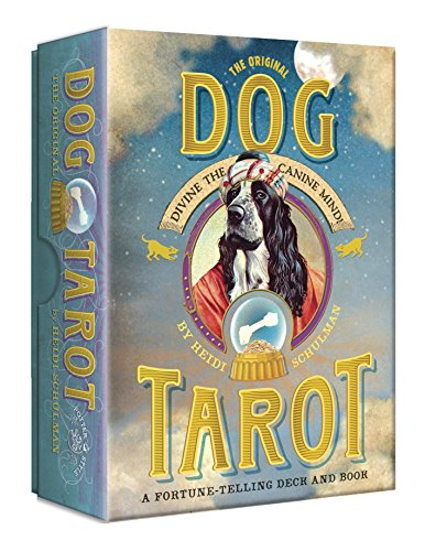 9780307984937: The Original Dog Tarot: Divine the Canine Mind! (Original Pet Tarot)