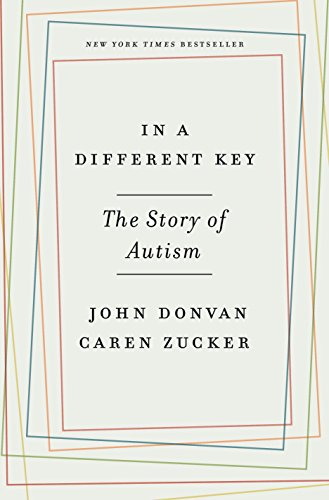 9780307985675: In a Different Key: The Story of Autism