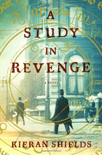 9780307985767: A Study in Revenge: A Novel