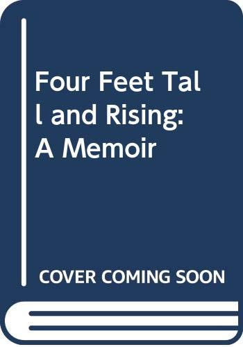 9780307985903: Four Feet Tall and Rising: A Memoir