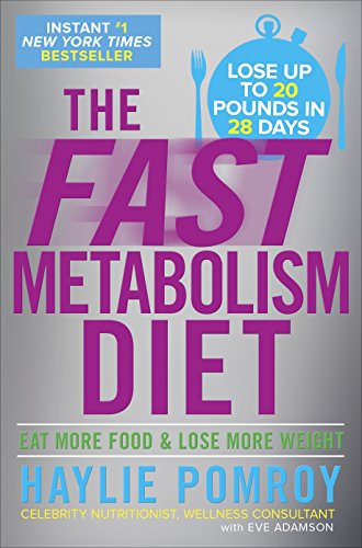 9780307986276: The Fast Metabolism Diet: Eat More Food & Lose More Weight