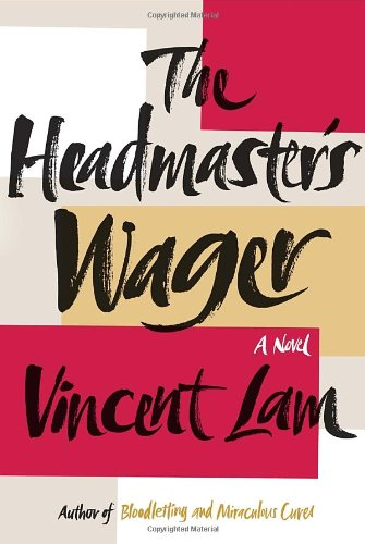 9780307986467: The Headmaster's Wager
