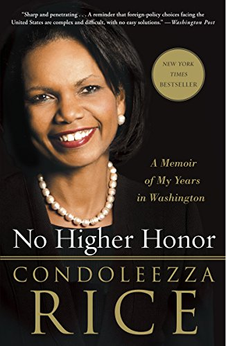 9780307986788: No Higher Honor: A Memoir of My Years in Washington