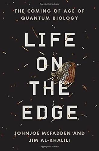 9780307986818: Life on the Edge: The Coming of Age of Quantum Biology