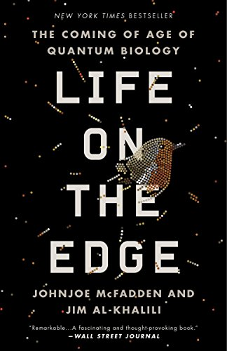 9780307986825: Life on the Edge: The Coming of Age of Quantum Biology