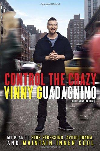 Control the Crazy: My Plan to Stop: Vinny Guadagnino, Samantha