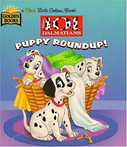 9780307987549: Puppy Roundup! (Disney's 101 Dalmatians)