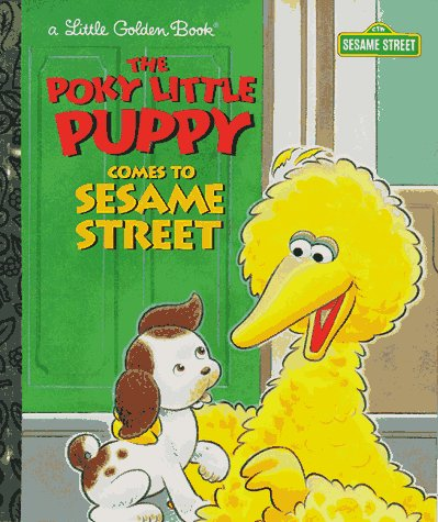 The Poky Little Puppy Comes to Sesame: Dickson, Anna H.