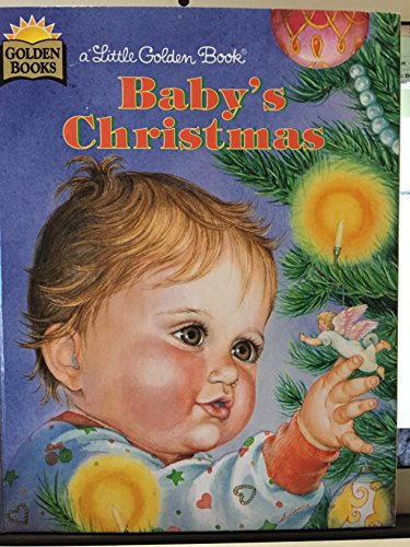 Baby's Christmas (Little Golden Book): Esther Wilkin; Illustrator-Eloise