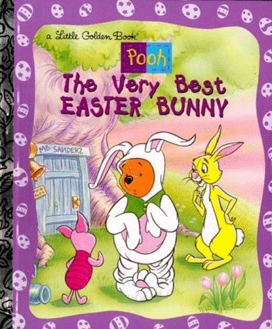 9780307987952: Pooh: The Very Best Easter Bunny (A Little Golden Book)
