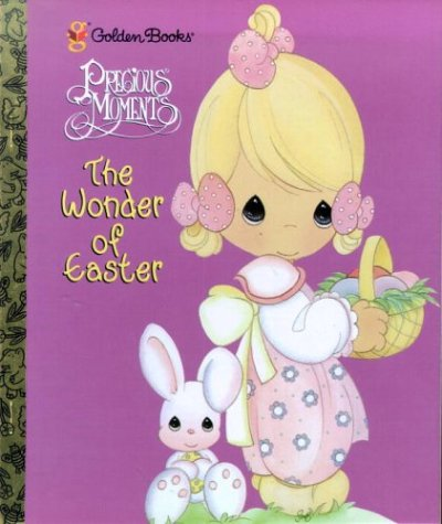 9780307987969: The Wonder of Easter: Precious Moments (Precious Moments (Golden))