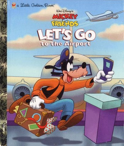 9780307988331: Let's Go to the Airport (A little golden book)