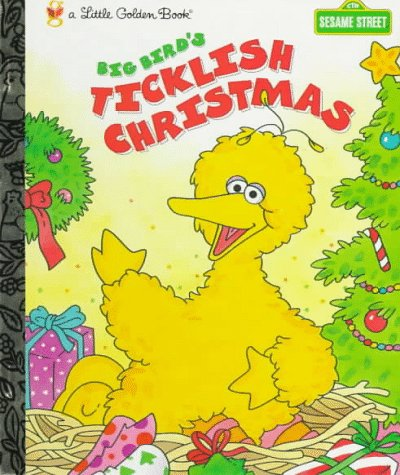 9780307988393: Big Bird's Ticklish Christmas