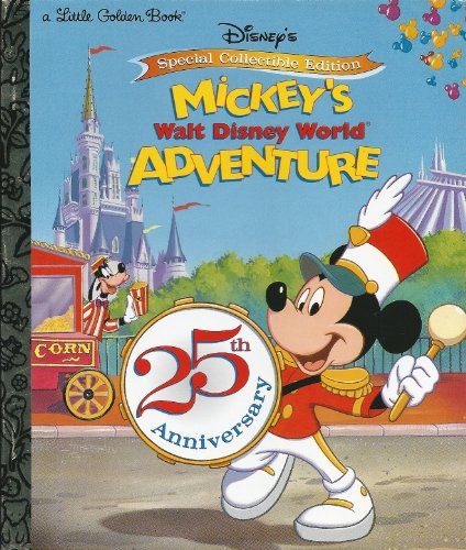 Mickey's Walt Disney World Adventure (Little Golden Books): Cathy Hapka