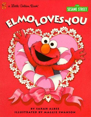 Elmo Loves You! (Little Golden Book): Sarah Albee